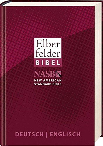 Preisvergleich Produktbild Elberfelder Bibel - Deutsch/Englisch: NASB - New American Standard Bible