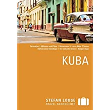 Stefan Loose Reiseführer Kuba: mit Reiseatlas