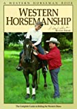 Western Horsemanship: The Complete Guide to Riding the Western Horse by Richard Shrake (2002-07-01)