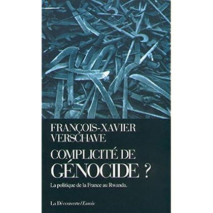 Complicité de génocide ? (CAHIERS LIBRES)