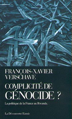 Complicité de génocide ? (CAHIERS LIBRES) par François-Xavier VERSCHAVE
