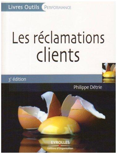 Les réclamations clients par Philippe Détrie