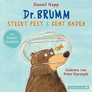 Dr. Brumm steckt fest/Dr. Brumm geht baden: Dr. Brumm