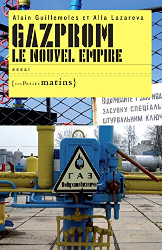 Gazprom le nouvel empire