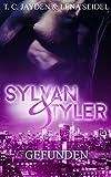 Sylvan und Tyler, Teil 1: Gefunden (German Edition)