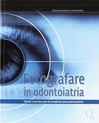Fotografare in odontoiatria