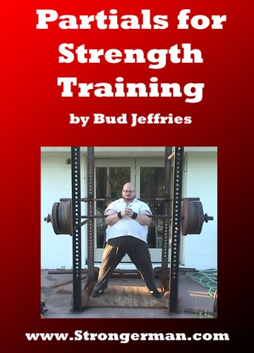 Partials for Strength Training