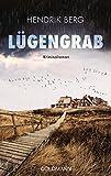 Lügengrab: Kriminalroman (Ein Fall für Theo Krumme, Band 2)