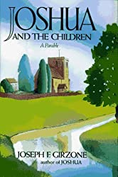 Joshua and the Children by Girzone (1989-08-10)