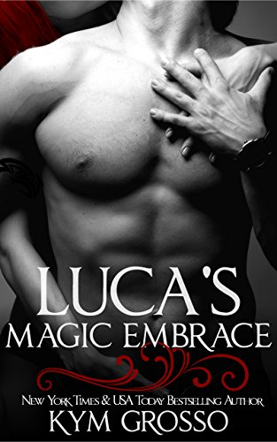 lucas-magic-embrace-immortals-of-new-orleans-book-2-english-edition