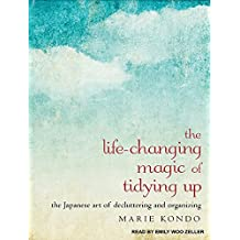 The Life-Changing Magic of Tidying Up: The Japanese Art of Decluttering and Organizing by Marie Kondo (January 06,2015)