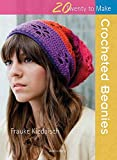 Crocheted Beanies (Twenty to Make)