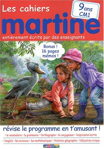 Les cahiers Martine 9 ans CM1 : Révise le programme en t'amusant !