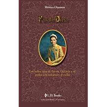 Farah Diba: Los bellos ojos de Persia. Del lujo y el poder a la soledad y el exilio (Reinas y Cortesanas)