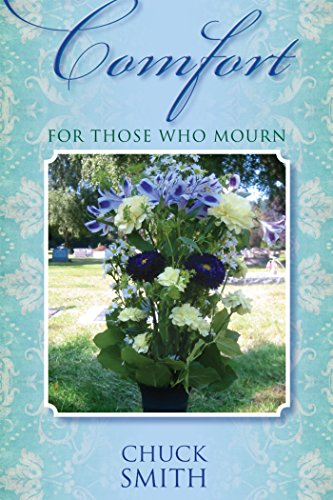 Comfort For Those Who Mourn (English Edition)