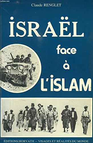 ISRAËL FACE A L'ISLAM.