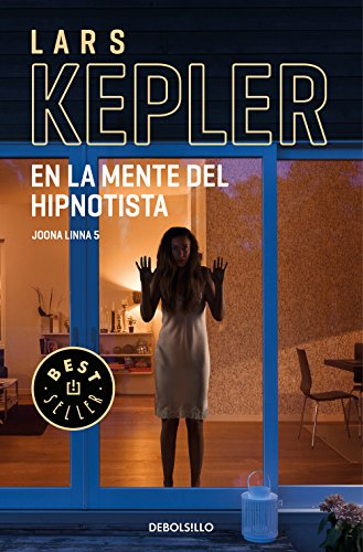 En la mente del hipnotista (Inspector Joona Linna 5) (BEST SELLER)