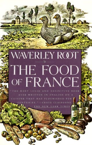 The Food of France by Waverley Root (1992-06-02)
