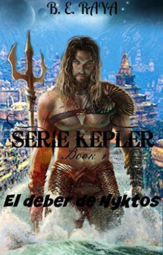 EL DEBER DE NYKTOS (Kepler nº 1)