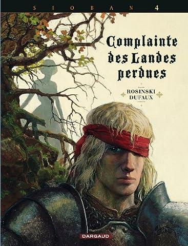 Complainte des landes perdues - Cycle 1 - tome 4 - KYLE OF KLANACH