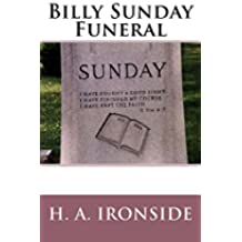 Billy Sunday Funeral (English Edition)