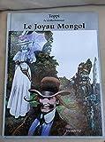 Le Collectionneur, Tome 1 - Le Joyau Mongol