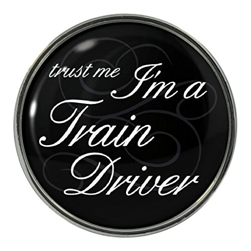 Trust Me I'm A Train Driver Design Metal Pin Badge