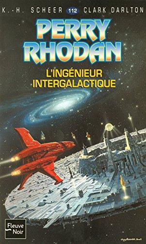 L'ingénieur intergalactique - Perry Rhodan