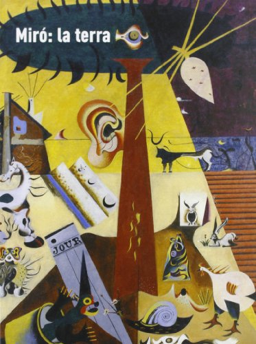 Miró. La terra por Tomàs Llorens