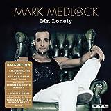 Songtexte von Mark Medlock - Mr. Lonely