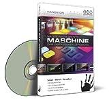 Hands On Maschine - Der umfassende Videolernkurs