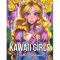 Kawaii Girls: An Adult Coloring Book with Adorable Anime Portraits, Cute Fantasy Women, and Fun Fashion Designs (Relaxation Gifts)