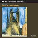 Demidenko spielt Bach-Busoni-Transkriptionen