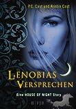 'Lenobias Versprechen: Eine House of...' von 'P.C. Cast'