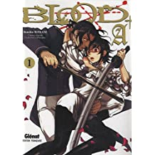 Blood +A, Tome 1