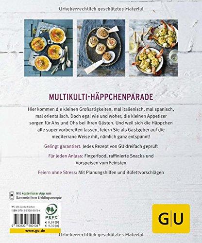 Antipasti & Tapas: Häppchenweise ans Mittelmeer (GU Küchenratgeber) -