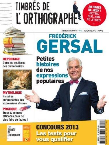 Timbrés de l'orthographe n°2 - Magazine