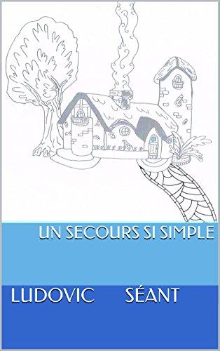 Télécharger Un secours si simple collection livres EPUB