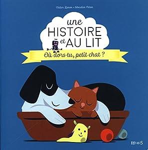 "Afficher ""Où dors-tu, petit chat ?"""