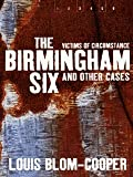 The Birmingham Six and Other Cases