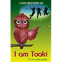 I am Tooki: A book about being you (English Edition)