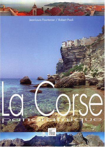 La Corse panoramique par  Guide Pélican