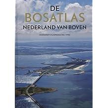 De Bosatlas: Nederland van boven