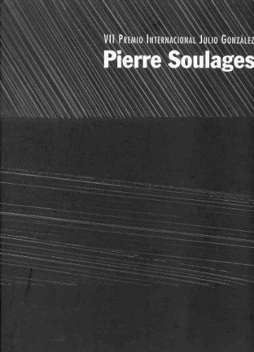 Pierre soulages VII premio internacional Julio González: VII Premio Internacional Julio Gonzalez