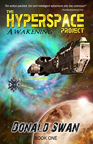 Awakening: Fun Sci-Fi First Contact Cyberpunk Science Fiction Alien Marine Fantasy Adventure Series (The Hyperspace Project Book 1)