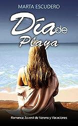 Día de Playa: Romance Juvenil de Verano y Vacaciones (Novela de Romance Juvenil y Erótica)