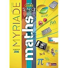 Maths cycle 4 : Livret de cours 5e 4e 3e - Nouveau programme 2016