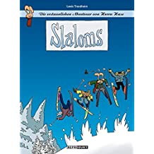 Die erstaunlichen Abenteuer von Herrn Hase 01: Slaloms