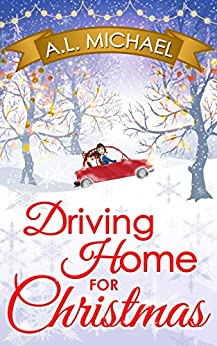 Driving Home For Christmas by [Michael, A. L.]