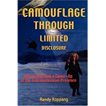 Camouflage Through Limited Disclosure: Deconstructing a Cover-Up of the Extraterrestrial Presence